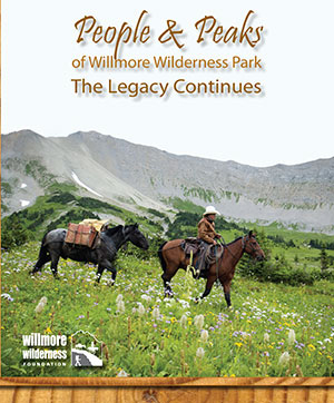 People & Peaks of Willmore Wilderness Park: The Legacy Continues